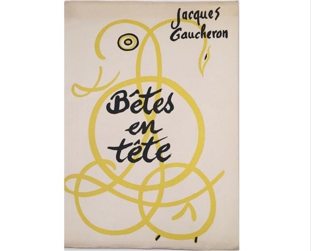 Cover of Bêtes en tête by Jacques Gaucheron