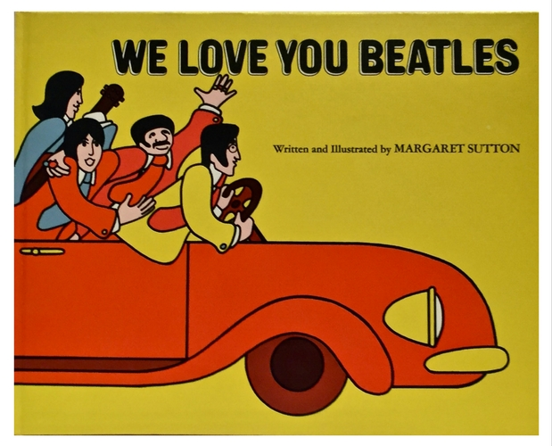 Cover illustration of We love you Beatles by Margaret Sutton