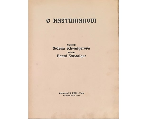 title-page of Hastrmanovi by Schwaiger