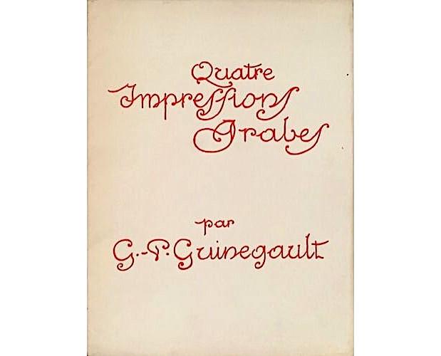 cover of Guinegault Quatre impressions arabes